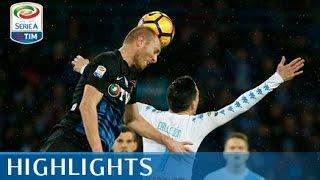 Napoli - Atalanta 0-2 - Highlights - Giornata 26 - Serie A TIM 2016/17