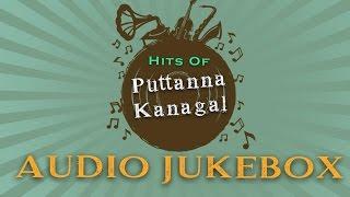 Puttanna Kanagal Hit Songs Jukebox | Volume 2 | Top 10 Best Kannada Songs Collection