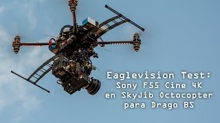 Test Camara Cine Sony F55 4K en SkyJib Octocopter Coaxial