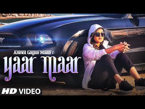 Yaar Maar Video Song | Anmol Gagan Maan | Hakeem | Simran Kaur Dhadli | Josan Bros | T-Series