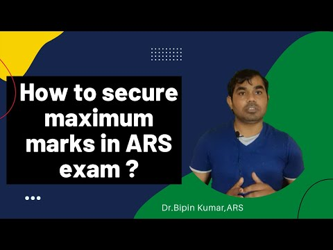 How to secure maximum marks in ARS exam ?