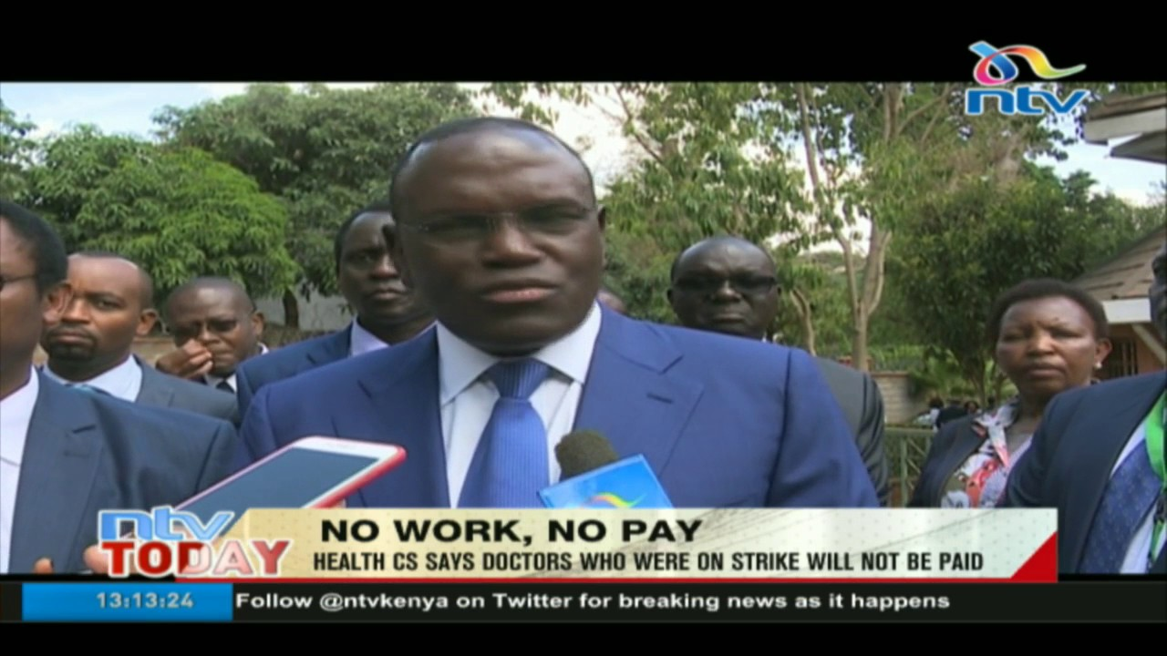 No work, no pay: Health CS says doctors who were on strike will not be paid