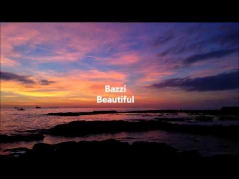 Bazzi - Beautiful Testo e Traduzione