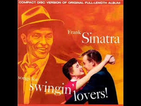 Frank Sinatra -  Music For Swinging Lovers