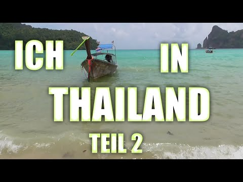Ich in Thailand! Teil 2 (Phuket & Koh Phi Phi & Koh Lanta & Krabi)