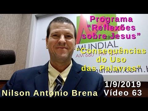 63---consequências-do-uso-das-palavras---nilson-antonio-brena---1/9/2019---rádio-vibe-mundial-fm