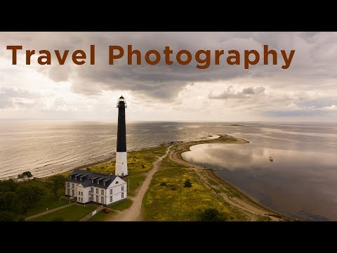 Travel Photography Tips – 6 TIPS!