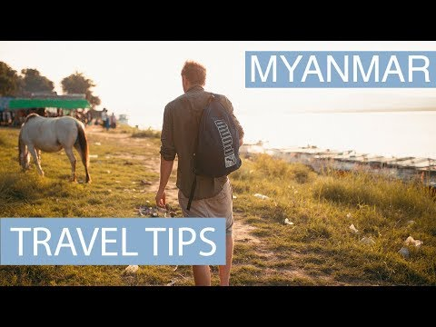 Myanmar Travel Tips - Things to do in Myanmar | My travel guide