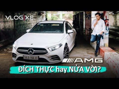 """""""Mổ xẻ"""" Mercedes-AMG A35 4MATIC Sedan - AMG Đích thực hay Nửa vời?   Vlog Xe"""