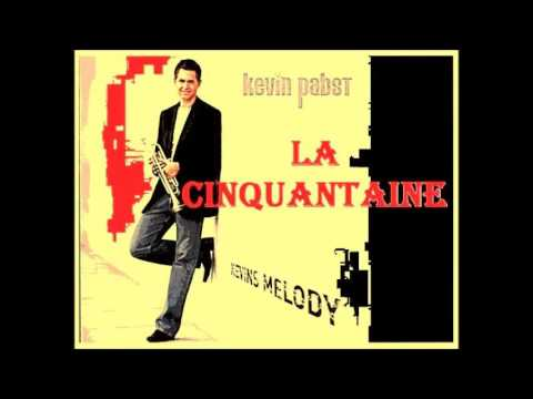 Kevin Pabst - La Cinquantaine