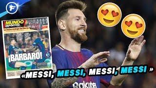 L'Espagne en adoration devant Lionel Messi   Revue de presse