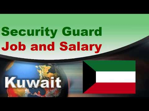 Security Guard Salary in Kuwait – Jobs and Salaries in Kuwait