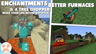 MORE ENCHANTMENTS & BETTER FURNACES! | Make Your Life Better 1.13+ Datapack Showcase