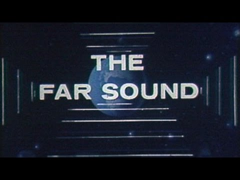 AT&T Archives: The Far Sound, a History of Long and Longer Distance Communications, from 1961