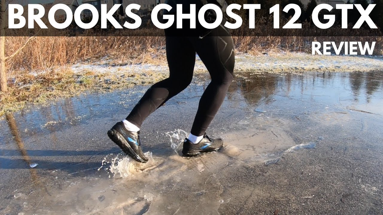 Brooks Ghost 12 GTX Review - YouTube