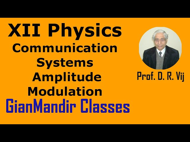 XII Physics | Communication Systems | Amplitude Modulation by Amrinder Sir