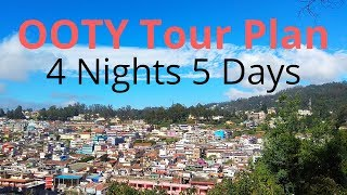 Ooty | Ooty Travel Guide and Tour Plan | Ooty 4 Nights 5 Days Itinerary | Ooty Best Places to Visit