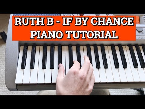 Ruth B - If By Chance - Piano Tutorial | EASY