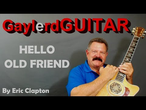 HELLO OLD FRIEND By Eric Clapton | Acoustic Guitar Lesson | PREVIEW