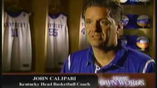 WildcatWorld.com - In My Own Words:  John Calipari, Part 4