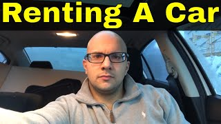 5 Tips For Renting A Car And Saving Money