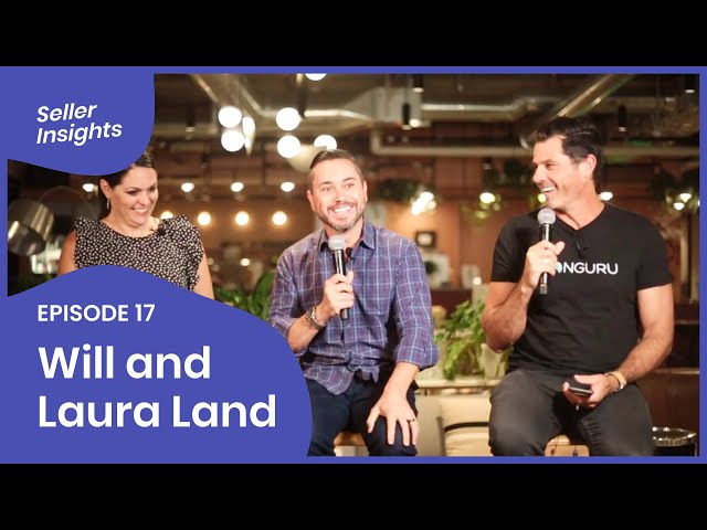 SELLER INSIGHTS: Will and Laura Land - Presented by ZonGuru #forSellersbySellers