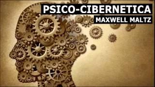 Maxwell Maltz: Psicocibernetica (mp3) 2/2
