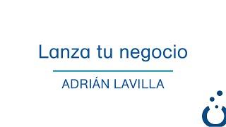 LANZA tu negocio - Adrián Lavilla - Soatypic
