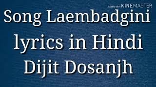 Song Laembadgini lyrics in Hindi Dijit Dosanjh