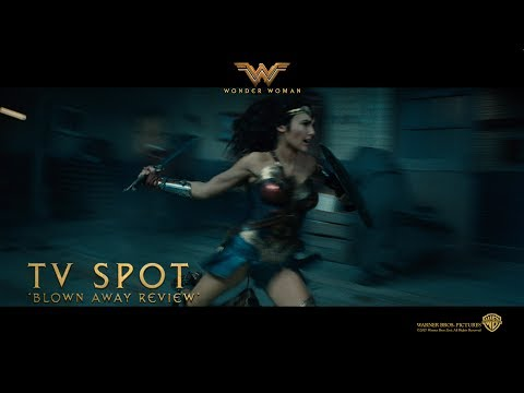 Wonder Woman ['Blown Away Review' TV Spot in HD (1080p)]