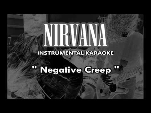 Nirvana - Negative Creep (instrumental karaoke cover)