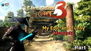Shadow Fight 3 - Epic and Funny moments | Part 1