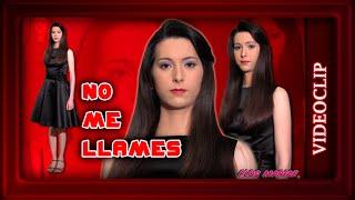 Canción: No me llames - Videoclip - Flos Mariae