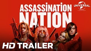 Assassination Nation- Official Trailer 2 (Universal Pictures) HD