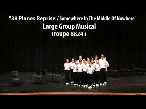 """38 Planes Reprise/Somewhere In The Middle Of Nowhere"" Troupe 88241. December 2017"