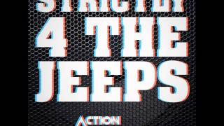 ACTION BRONSON - STRICTLY 4 THE JEEPS PROD.  BY HARRY FRAUD