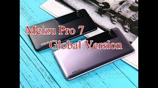 Meizu Pro 7 Global Version Hands On Unboxing