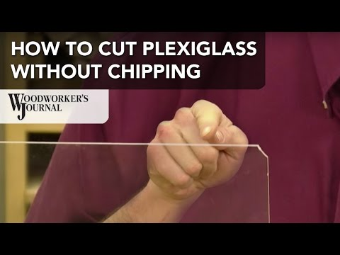 How to Cut Plexiglass Without Chipping