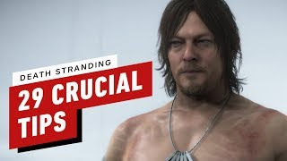 Death Stranding: 29 Crucial Tips To Get You Started