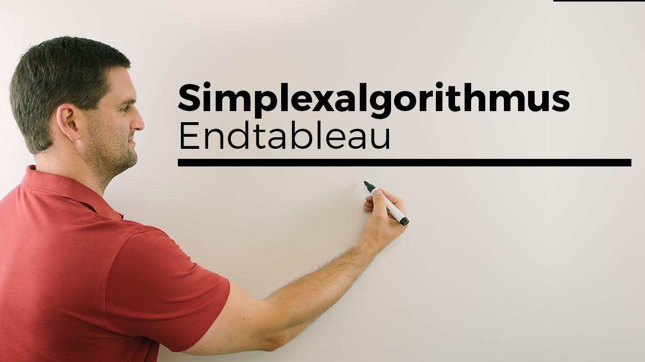 Simplexalgorithmus, Endtableau, Optimaltableu, Werte ...