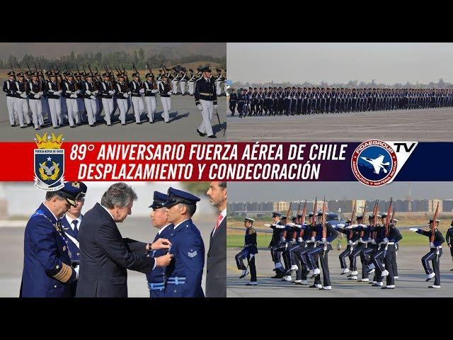 89° Aniversario Fuerza Aérea de Chile: Desplazamiento y Condecoraciones 1/3