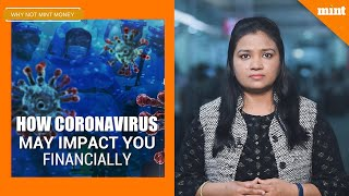 How to prepare yourself to face the financial impact of Coronavirus | Why Not Mint Money