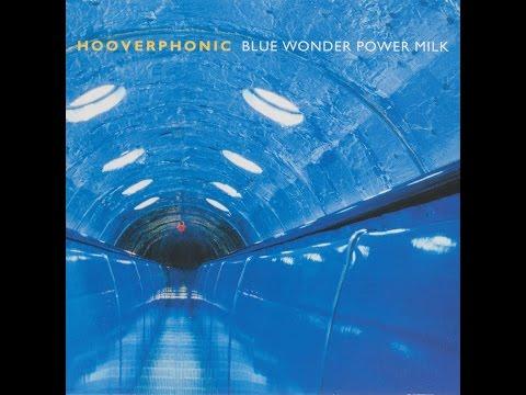 Hooverphonic - Blue Wonder Power Milk (Full Album)