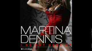 Martina Dennis - I Do Not Hook Up (Sun Kidz Remix)