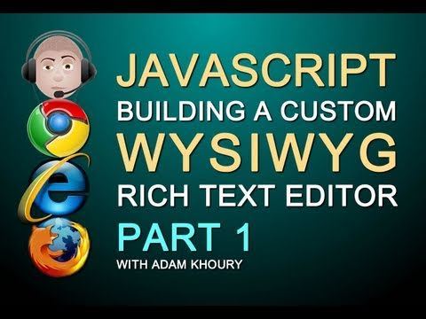 How to Build a Javascript WYSIWYG Rich Text HTML Editor Textarea Replacement for Web Site Part 1