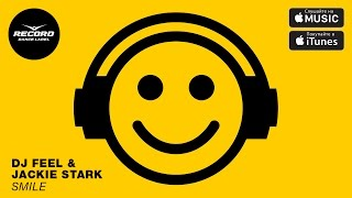 DJ Feel Jackie Stark Smile Record Dance Label