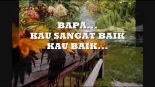 Dia Baik- Harvest Praise Ministry (w/ Lyric)