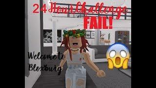 ROBLOX | Bloxburg: 24 Hour Challenge FAIL!