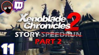 [Twitch] DON'T FORGET MOR ADRAIN   Xenoblade 2 Story Speedrun Part 2