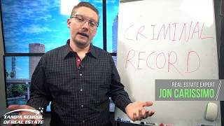 Get A Real Estate License With A Criminal Record?